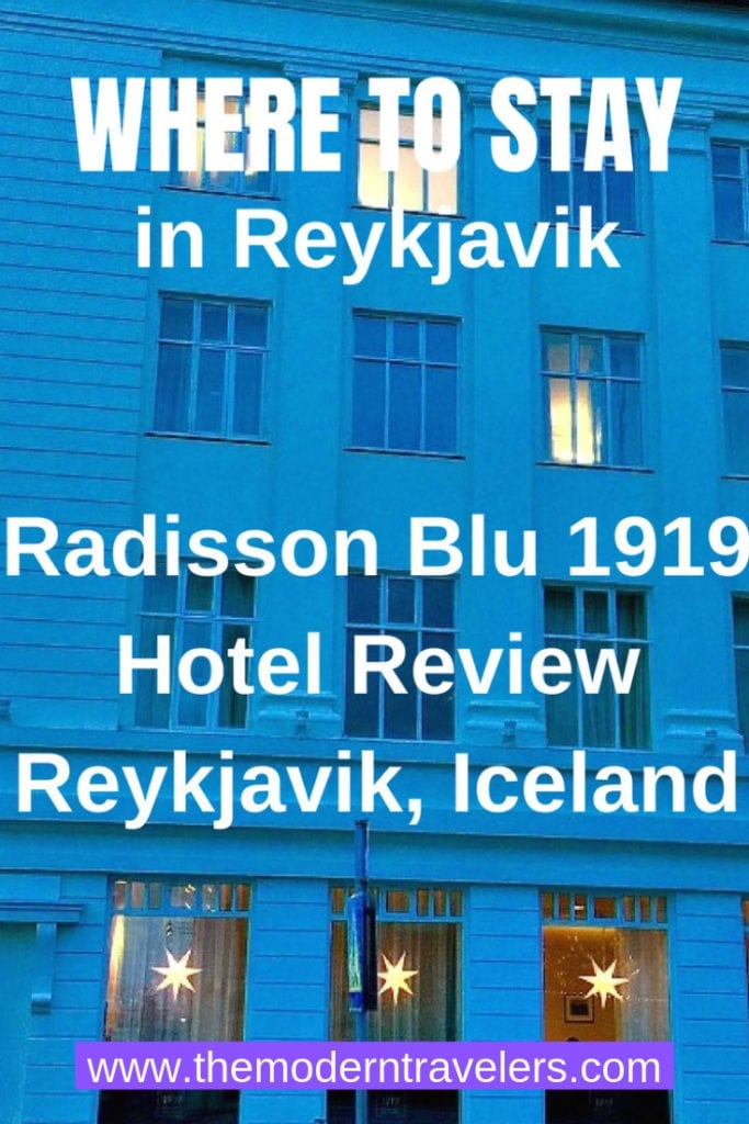 Where to stay in Reykjavik, Iceland. Hotel Radisson Blu 1919 Review.