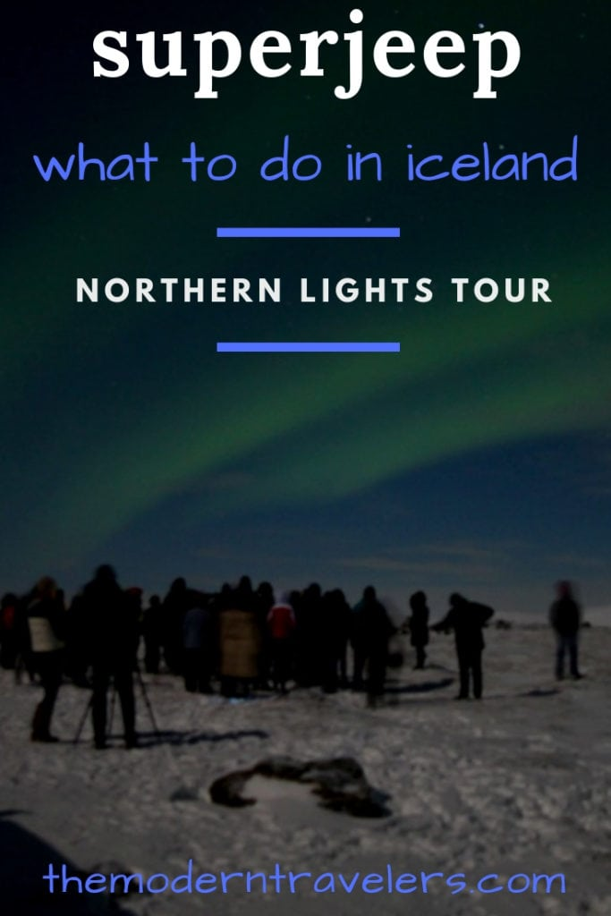 SuperJeep Northern Lights Tour Review, how to see the northern lights in Iceland, Best things to do in Iceland, Chasing the Northern Lights in Iceland. My time with SuperJeep was the highlight of my trip!