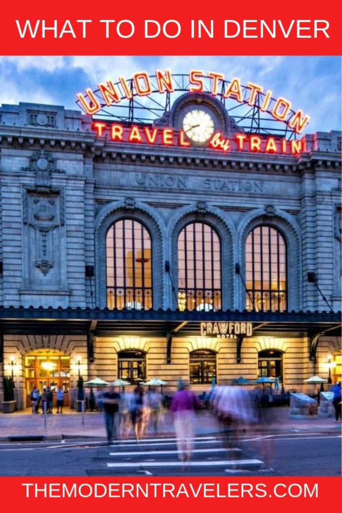 Best things to do in Denver Colorado, what to do in Denver, Denver Union Station Review, My favorite place in Denver, Denver Train Station, Denver Airport Transportation, Denver Station, What see in Denver