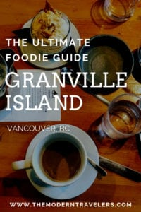 Foodie Guide to Granville Island, Vancouver BC, Where to eat in Vancouver, Best places to eat on Granville Island Vancouver BC, Things to do in Vancouver BC, Best things to do on Granville Island, Best restaurants on Granville Island Vancouver BC.