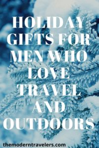 Holiday Gift Guide for Men, Christmas Gifts for Men Who Travel, Holiday Gifts for Outdoorsy Men